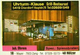 1 Altes Gasthausetikett, Uhrturm-Klause Grill-Restaurant, Inh. Ohrem, 5419 Dierdorf, Hauptstr. 26 #243 - Matchbox Labels