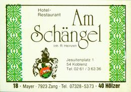 1 Altes Gasthausetikett, Hotel-Restaurant Am Schängel, Inh. R. Heinzen, 5400 Koblenz, Jesuitenplatz 1 #245 - Matchbox Labels