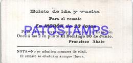126221 ARGENTINA MORON BUENOS AIRES BOLETO DE IDA Y VUELTA TREN TRAIN NO POSTAL POSTCARD - Ansichtskarten