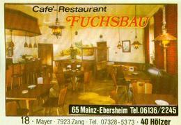 1 Altes Gasthausetikett, Café-Restaurant Fuchsbau, 6500 Mainz-Ebersheim #251 - Matchbox Labels