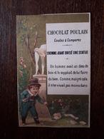 L25/102 CHROMO CHOCOLAT POULAIN. L'homme Ayant Brisé Une Statue - Poulain