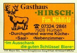 1 Altes Gasthausetikett, Gasthaus Hirsch, Fam. Mühlfeld, 7928 Hürben #254 - Boites D'allumettes - Etiquettes