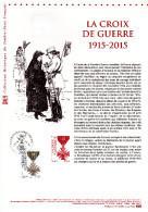 """"""" 100 ANS DE LA CROIX DE GUERRE """" Sur Document Philatélique Officiel De 2015  N° YT 4942. DPO - Militaria"""