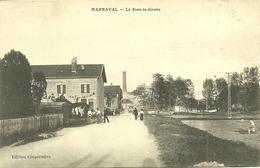 88  MARNAVAL - LE PONT LA GROTTE (ref 7293) - Otros Municipios