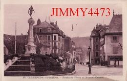 CPA - BESANCON LES BAINS 25 Doubs - Fontaine Flore Et Avenue Carnot Bien Animée - N° 89 - Edit. C. L. B. - Besancon