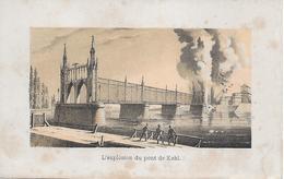 L' Explosion De Pont De KEHL à Strasbourg (Bas-Rhin 67) - Petite Gravure - 1870 - Pas Carte Postale - - Strasbourg