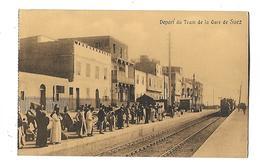 EGYPTE---SUEZ---départ Du Tram De La Gare De Suez---voir 2 Scans - Sues