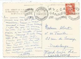 GANDON 12FR SEUL CARTE CANNES25.VIII .1951   POUR LUXEMBOURG AU TARIF - 1945-54 Marianne Of Gandon