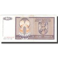 Billet, Bosnia - Herzegovina, 10 Dinara, 1992, KM:133a, TTB+ - Bosnie-Herzegovine