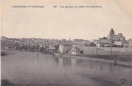 Pont Du Chateau Vue Générale Du Pont Du Chateau - Pont Du Chateau