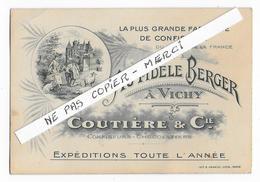 """03 - VICHY  - """" Au Fidèle Berger """" - Carte Commerciale - Confiserie - Chocolaterie - COUTIERE - Vichy"""