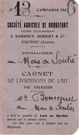 1926 - MAS DE SOULIER (12) CARNET De LIVRAISONS De LAIT DE BREBIS Pour La Sté Agricole  De ROQUEFORT - Documentos Históricos