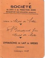 1941 - MAS DE SOULIER (12) LIVRAISONS De LAIT DE BREBIS Pour La Sté Des Caves De ROQUEFORT - Historische Documenten
