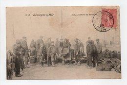 - CPA BOULOGNE-SUR-MER (62) - Débarquement De Poissons 1906 (belle Animation) - Edition S. B. - - Boulogne Sur Mer
