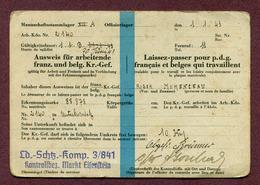 LAISSER-PASSER Pour PRISONNIERS DE GUERRE FRANCAIS Et BELGES QUI TRAVAILLENT  1943 - 1939-45