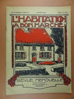 L'Habitation à Bon Marché 1934 N°1 Binche Cité-Jardin Hygiène - Bricolage / Technique