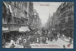 TOUT PARIS  Xe -  Le Faubourg Saint Martin Pris De La Porte Saint Martin - Distretto: 10