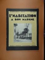 L'Habitation à Bon Marché 1934 N°3 Marchienne-au-Pont - Bricolage / Technique