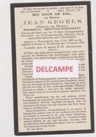 DOODSPRENTJE KEGELS JEAN ECHTGENOOT STROOBANT NIEUWENRODE NIEUWKERKEN 1895 - 1932 OORLOGSINVALIED Bewerkt Tegen Kopieren - Images Religieuses