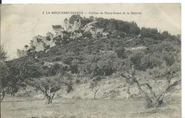 LA ROQUEBRUSSANNE   ( VAR )  COLLINE DE NOTRE-DAME DE LA NATIVITÉ - La Roquebrussanne