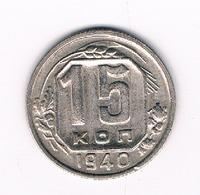 15 KOPEK  1940  CCCP  RUSLAND /9215/ - Russie
