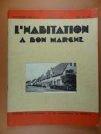 L'Habitation à Bon Marché 1934 N°11 Taudis Alost Parquets - Bricolage / Technique