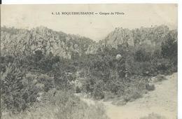 LA ROQUEBRUSSANNE   ( VAR )  GORGES DE L 'ORRIS - La Roquebrussanne