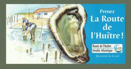 DEPLIANT TOURISTIQUE PRENEZ LA ROUTE DE L HUITRE VENDEE ATLANTIQUE - Tourism Brochures