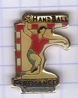 PINS VILLE 57 SEREMANGE ERZANGE HANDBALL - Pin's & Anstecknadeln