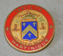 Rare Insigne 150° Cie De Transit Et Garnison, Martinique - Heer