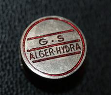 """Insigne Ancien De Football Algérie """"G.S - Alger Hydra"""" Epoque Coloniale - French Soccer Pin - Habillement, Souvenirs & Autres"""