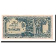 Billet, MALAYA, 10 Dollars, Undated (1942-44), KM:M7c, SUP - Malaysie