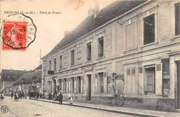 PROVINS - Hôtel De France - Provins