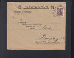 Dt. Reich Brief Peter's Union Gummifabrik Nach Königsberg Gelaufen Bahnpost - Duitsland