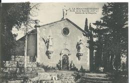 LA ROQUEBRUSSANNE   ( VAR )    NOTRE-DAME DE LA NATIVITÉ ...ENTRÉE DE LA CHAPELLE - La Roquebrussanne