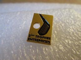 PIN'S    GOLF  TROPHEE DES  ENTREPRISES - Golf