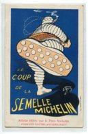 PUBLICITE MICHELIN  Illustrateur O ' GALOP Le Coup De La Semelle  Michelin Datant Avant 1910     D20 2019 - Werbepostkarten