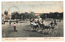 Gruss Aus Wien / Pratereingang / 1906 - Wien Mitte