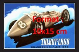 Reproduction D'une Photographie Ancienne D'une Affiche Talbot-Lago Grand Prix De Paris 1950 - Repro's