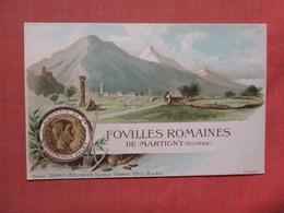 Fovilles Romaines De Martigny Suisse    Ref 3768 - Switzerland