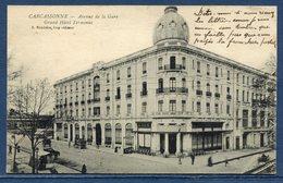 Fance - Carcassonne - Aude - Carte Postale - Avenue De La Gare - Grand Hôtel Terminus - Carcassonne