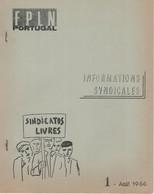 FPLN Portugal. Informations Syndicales, N°1 D'août 1966. Revue Agrafée De 8 Pages - Documents Historiques