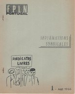 FPLN Portugal. Informations Syndicales, N°1 D'août 1966. Revue Agrafée De 8 Pages - Documenti Storici