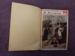 VIEUX LIVRE LES MAITRES HUMORISTES, CARICATURES D'HONORE DAUMIER DE 1908 - Boeken, Tijdschriften, Stripverhalen