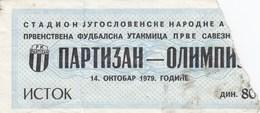FK Partizan Beograd Belgrade NK Olimpija Ljubljana 14.10.1979. Ticket Fc Football Yugoslavia Serbia Slovenia - Tickets D'entrée