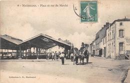 ¤¤   -    MACHECOUL   -   Place Et Rue Du Marché  -  Les Halles  -  ¤¤ - Machecoul