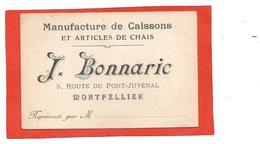 907 - 34 - MONTPELLIER . MANUFACTURE DE CAISSONS ET ARTICLES DE CHAIS J. BONNARIC 5 ROUTE DU PONT JUVENAL - Montpellier