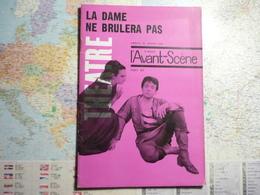 L'Avant-Scène Théâtre N°301 La Dame Ne Brulera Pas / Deux Gros Lots / Noces De Sang - Livres, BD, Revues