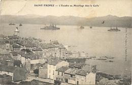 Saint Tropez - L'escadre Au Mouillage Dans Le Golfe - Guerre 1914-18