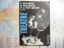 L'Avant-Scène Théâtre N°433 15 Septembre 1969 Le Bopulanger, La Bouangère Et Le Petit Mitron / Jean Anouilh - Livres, BD, Revues